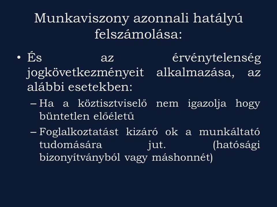 Munkaviszony azonnali hatályú felszámolása: