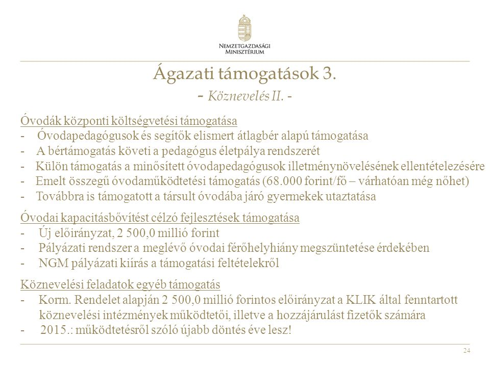 Ágazati támogatások 3. - Köznevelés II. -