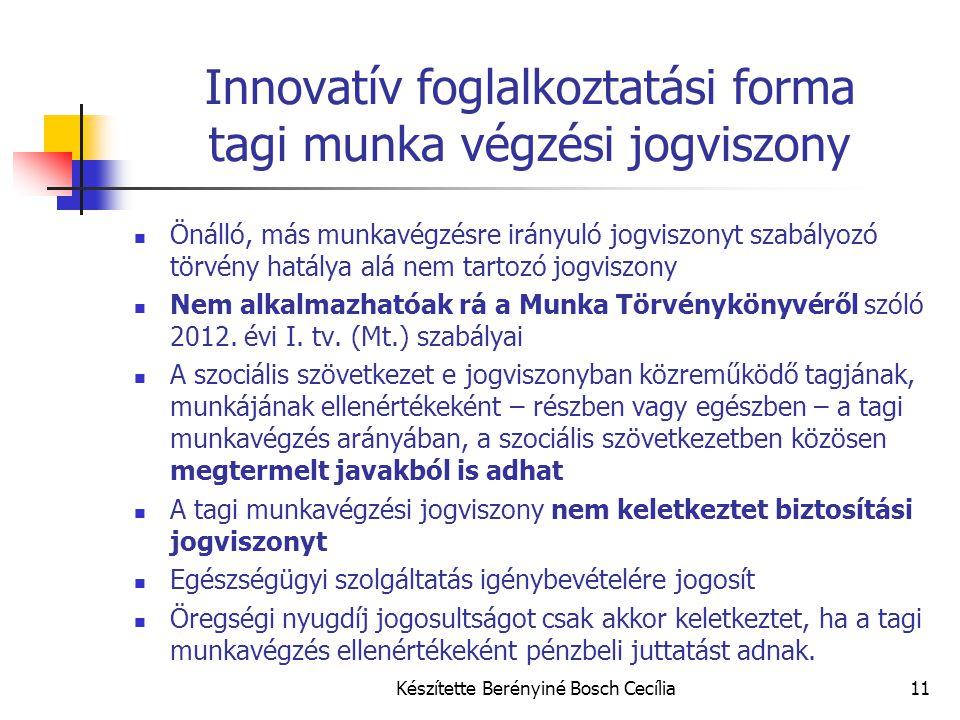 Innovatív foglalkoztatási forma tagi munka végzési jogviszony