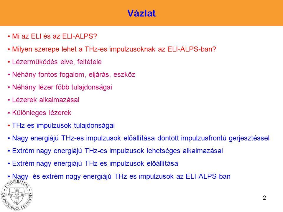 Vázlat Mi az ELI és az ELI-ALPS