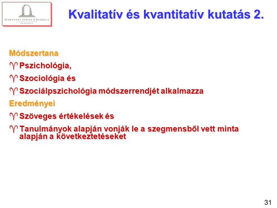 Kvalitatív és kvantitatív kutatás 3.