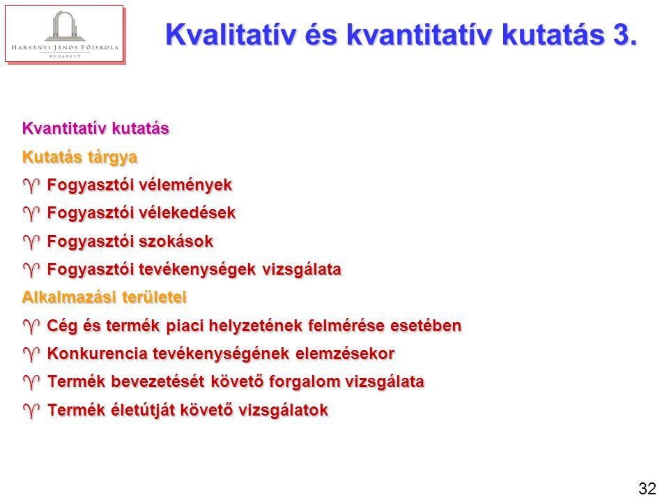 Kvalitatív és kvantitatív kutatás 4.