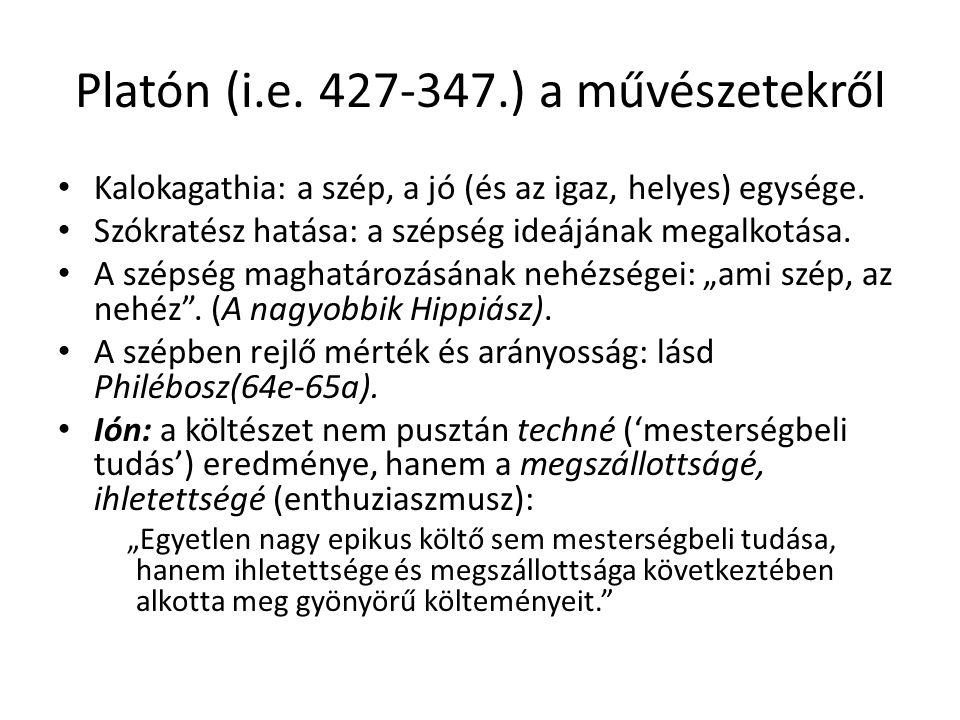 Platón (i.e. 427-347.) a művészetekről