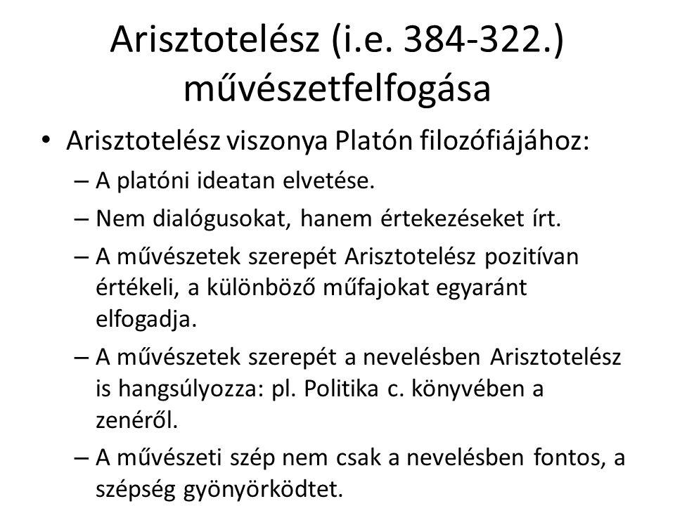 Arisztotelész (i.e. 384-322.) művészetfelfogása