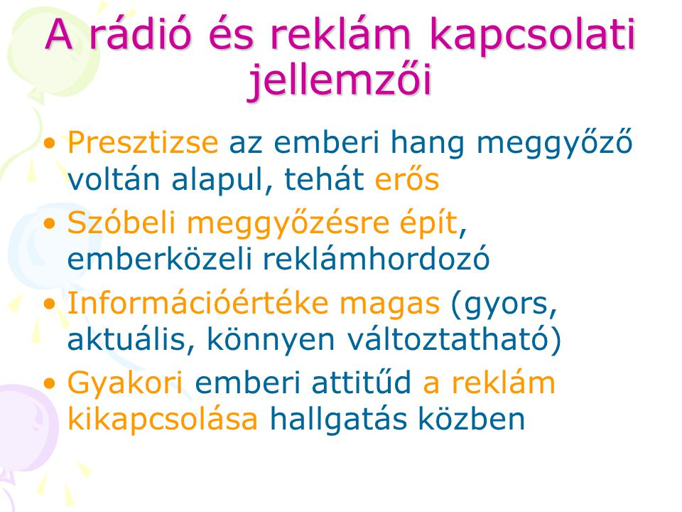 A rádió és reklám kapcsolati jellemzői