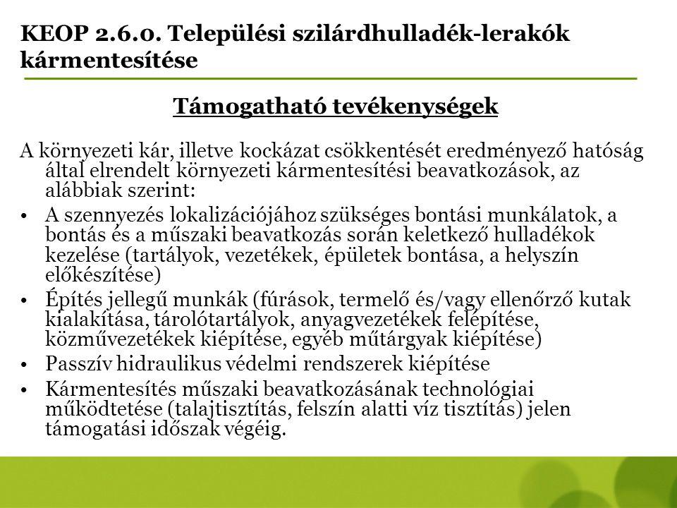 KEOP 2.6.0. Települési szilárdhulladék-lerakók kármentesítése