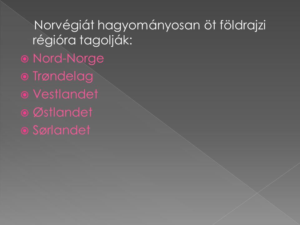 Norvégiát hagyományosan öt földrajzi régióra tagolják: