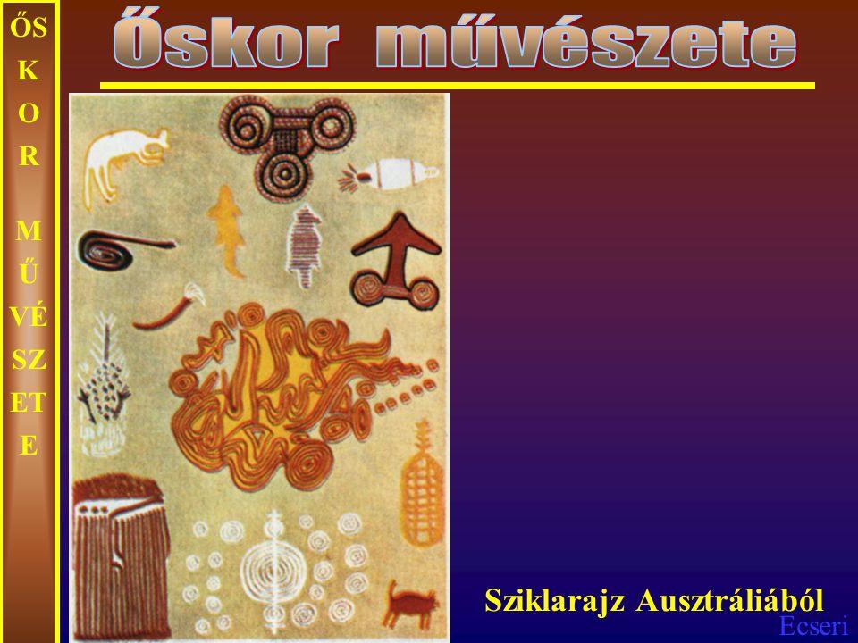 Őskor művészete ŐSKOR MŰVÉSZETE Sziklarajz Ausztráliából