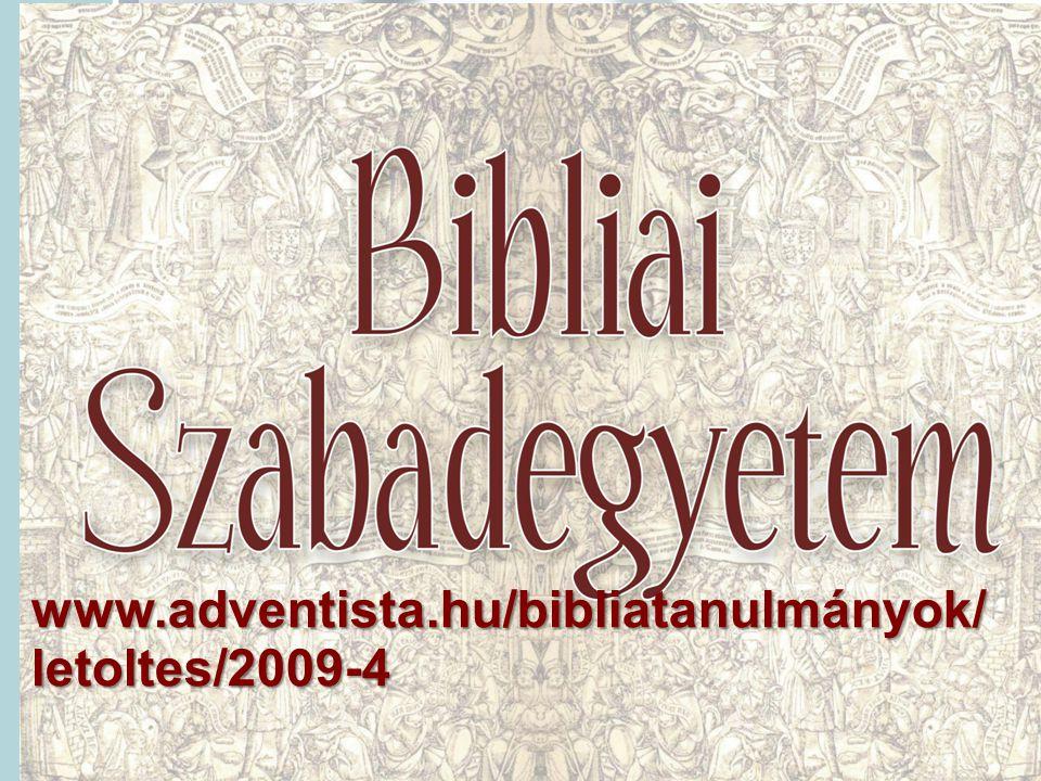 www.adventista.hu/bibliatanulmányok/letoltes/2009-4