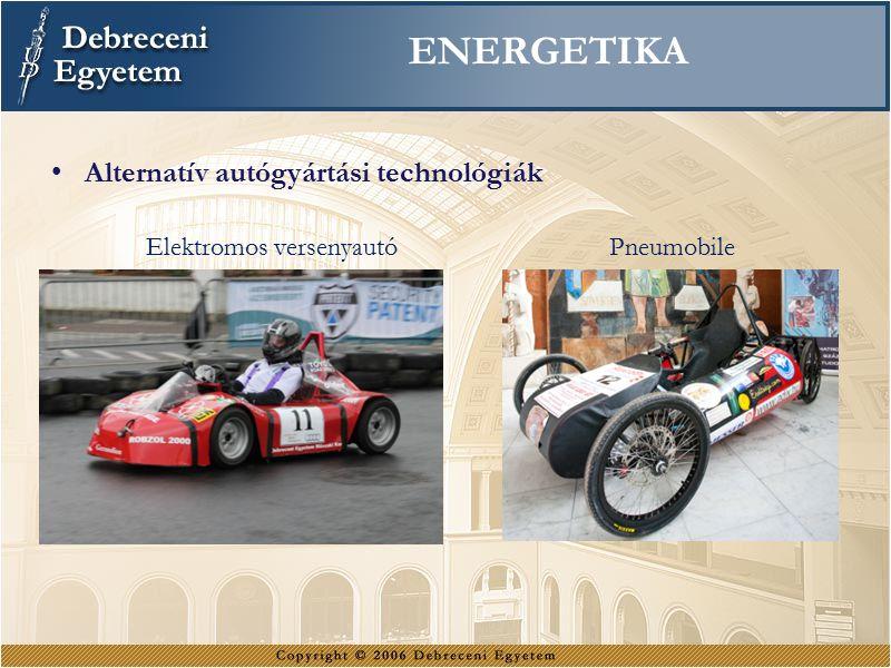 Energetika Alternatív autógyártási technológiák Elektromos versenyautó