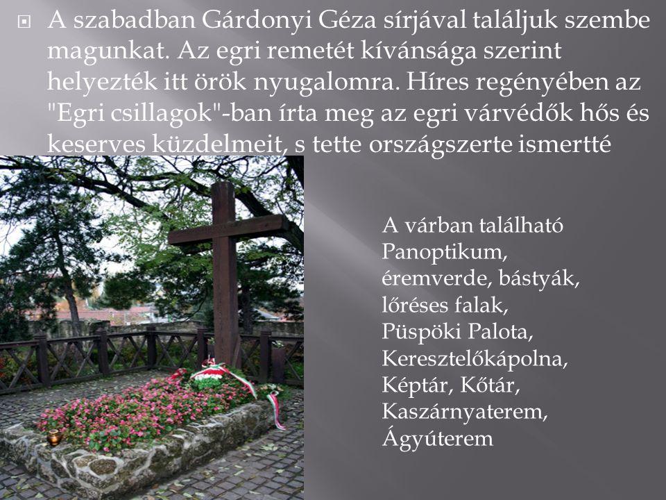 A szabadban Gárdonyi Géza sírjával találjuk szembe magunkat