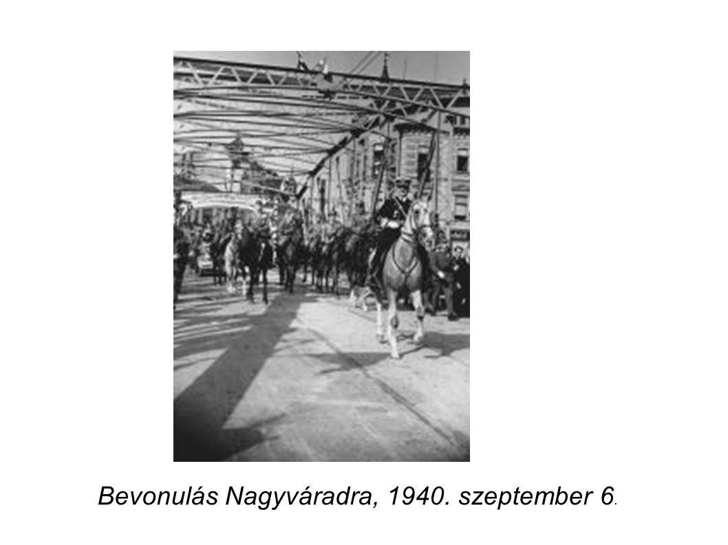 Bevonulás Nagyváradra, 1940. szeptember 6.