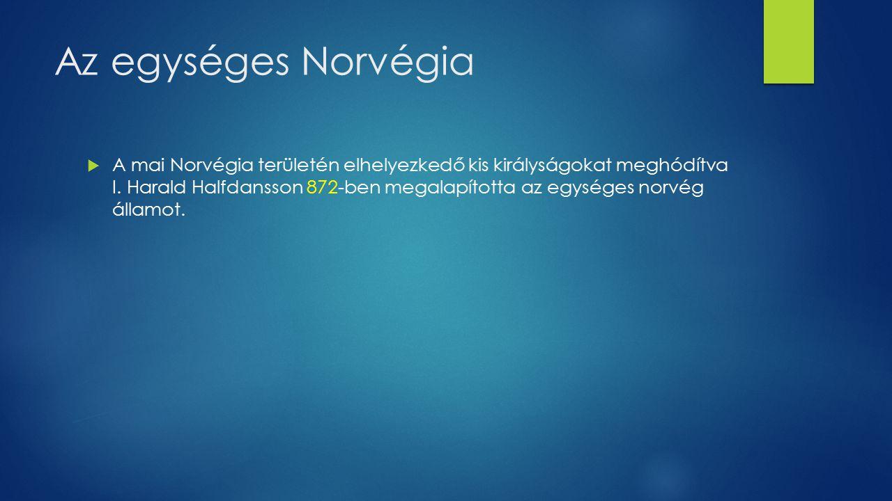 Az egységes Norvégia