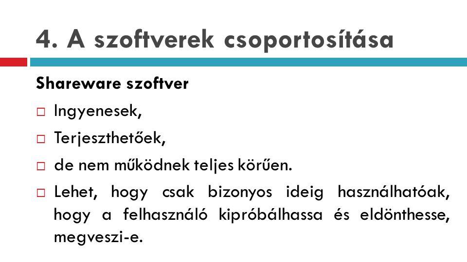 4. A szoftverek csoportosítása