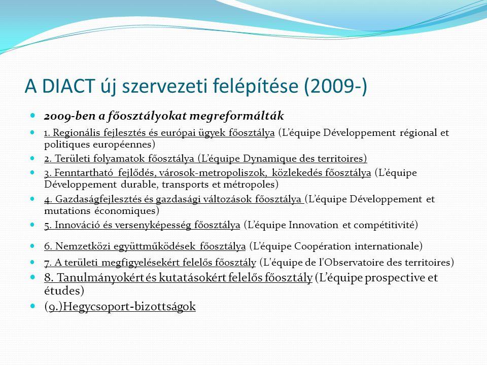 A DIACT új szervezeti felépítése (2009-)