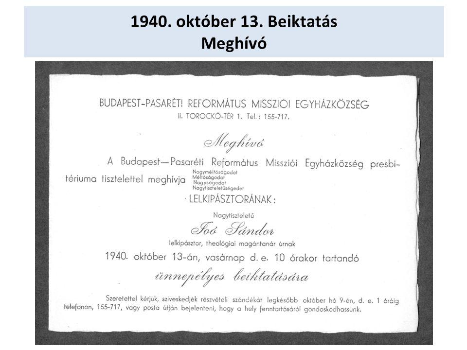 1940. október 13. Beiktatás Meghívó