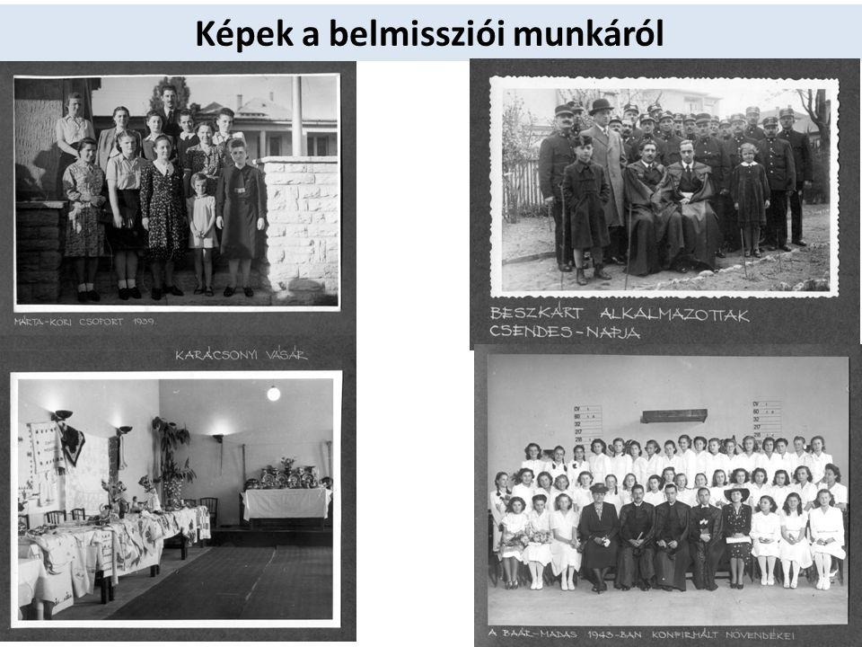 Képek a belmissziói munkáról