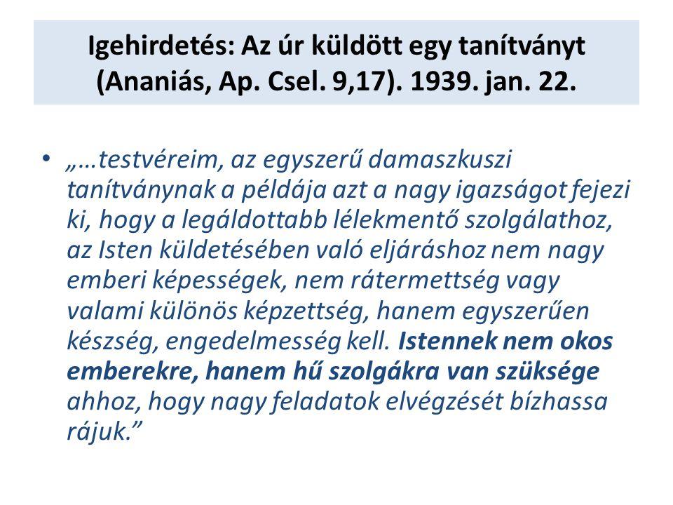 Igehirdetés: Az úr küldött egy tanítványt (Ananiás, Ap. Csel. 9,17)