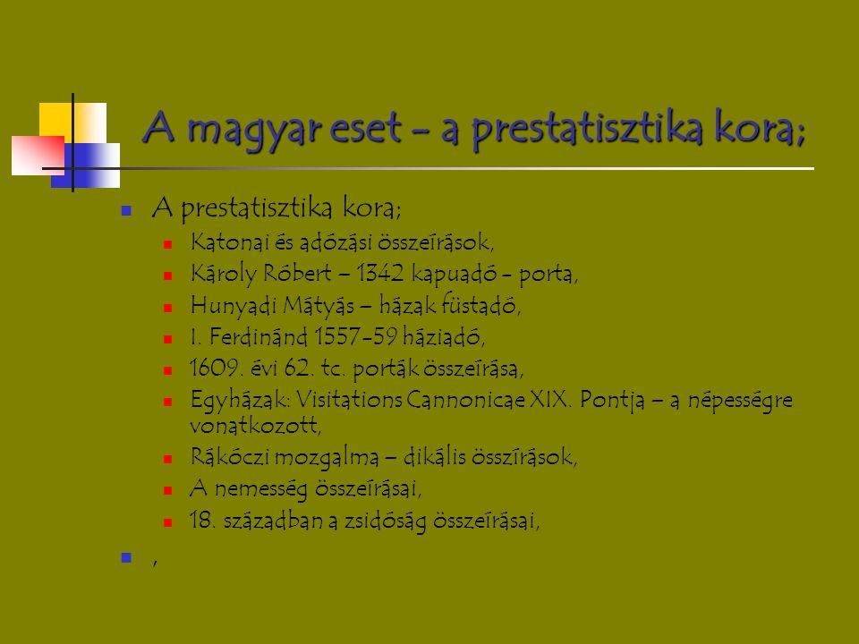 A magyar eset - a prestatisztika kora;