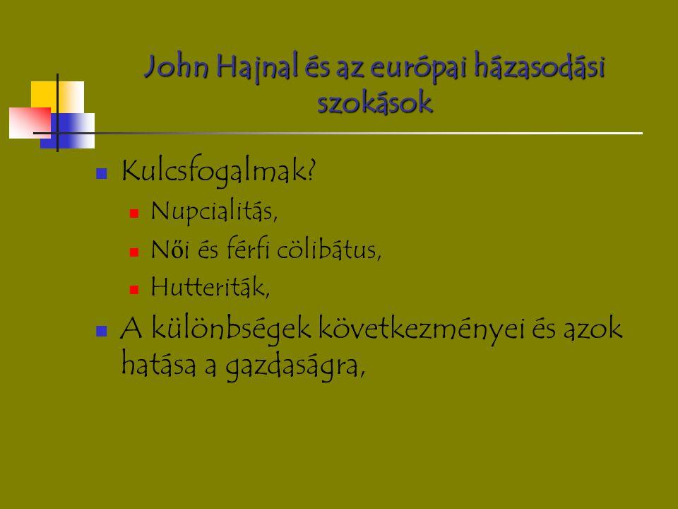 John Hajnal és az európai házasodási szokások