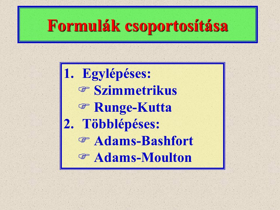 Formulák csoportosítása