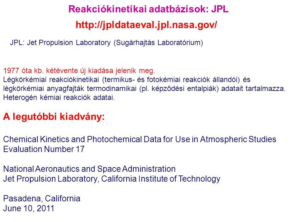 Reakciókinetikai adatbázisok: JPL