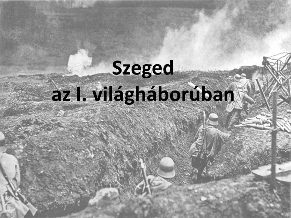Szeged az I. világháborúban