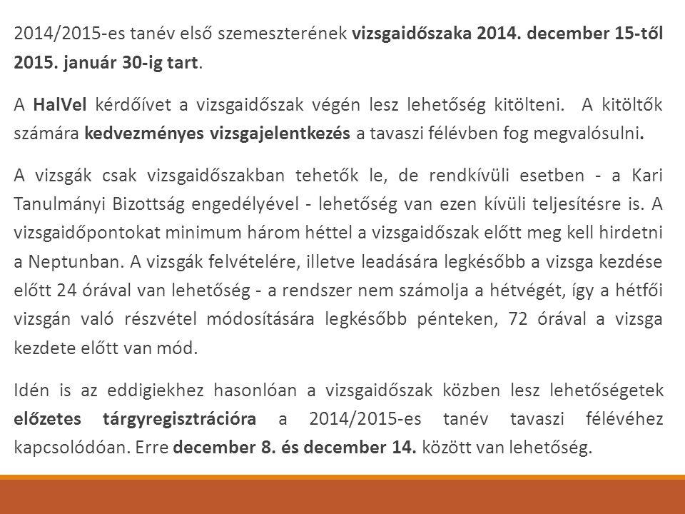2014/2015-es tanév első szemeszterének vizsgaidőszaka 2014
