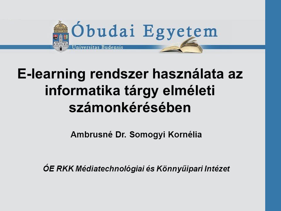 E-learning rendszer használata az informatika tárgy elméleti számonkérésében