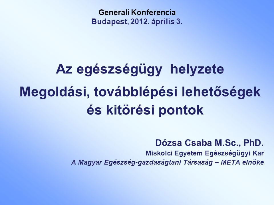 Generali Konferencia Budapest, 2012. április 3.