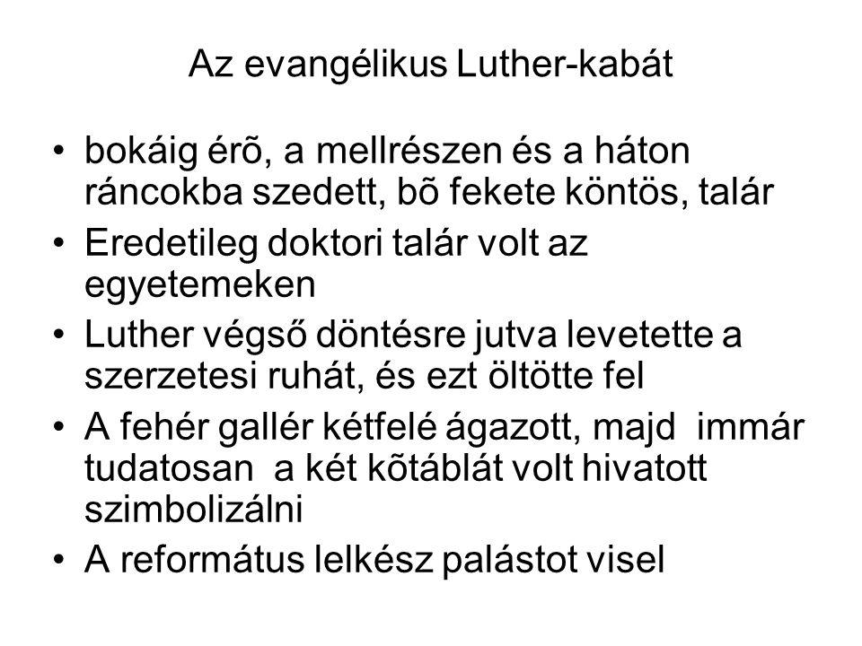 Az evangélikus Luther-kabát