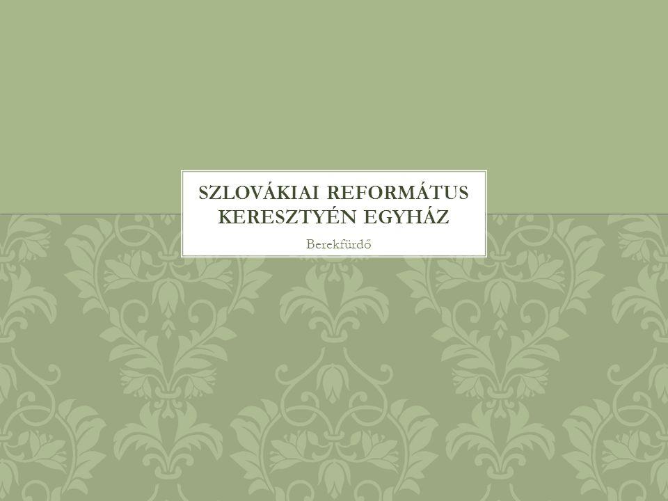 szLOVÁKIAI REFORMÁTUS KERESZTYÉN EGYHÁZ