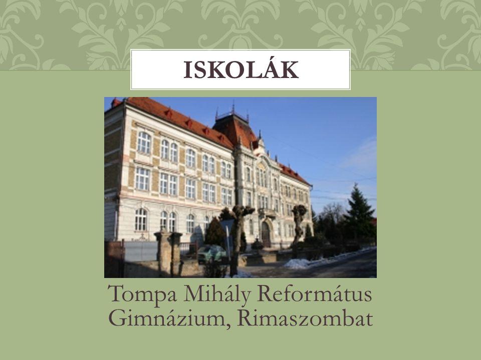 Tompa Mihály Református Gimnázium, Rimaszombat