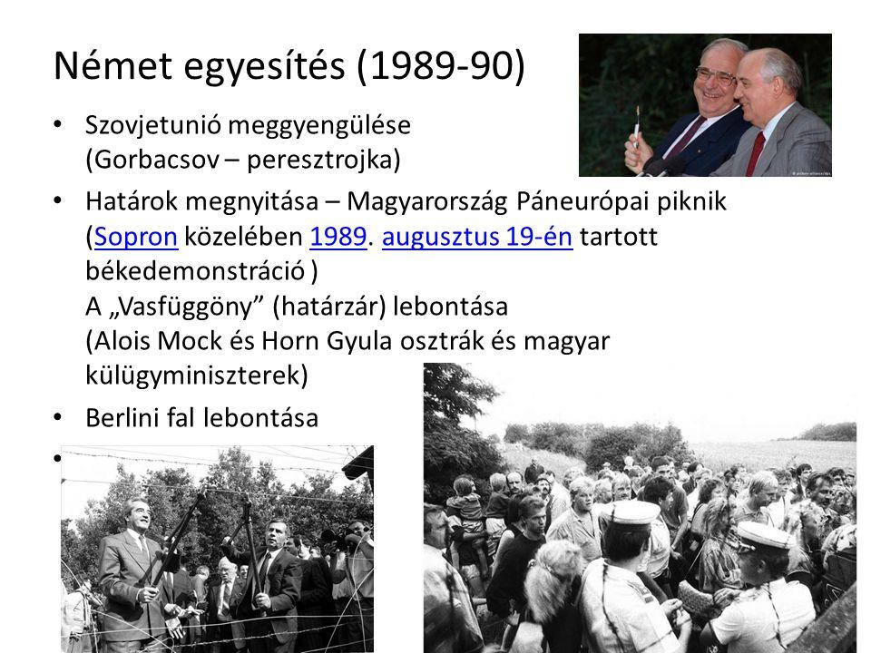 Német egyesítés (1989-90) Szovjetunió meggyengülése (Gorbacsov – peresztrojka)