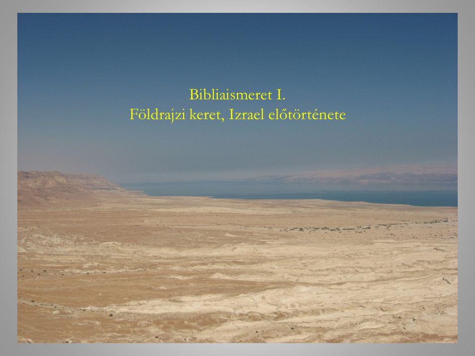 Földrajzi keret, Izrael előtörténete