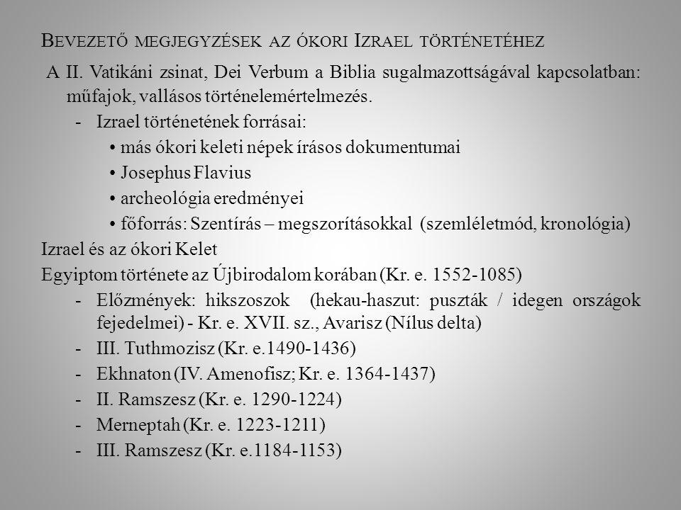 Bevezető megjegyzések az ókori Izrael történetéhez