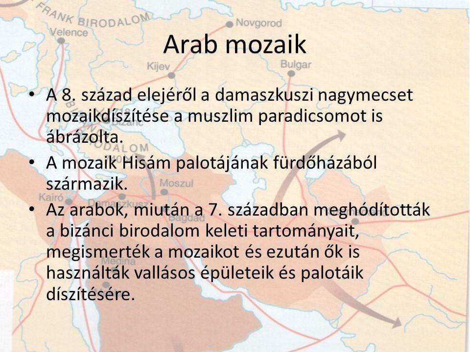 Arab mozaik A 8. század elejéről a damaszkuszi nagymecset mozaikdíszítése a muszlim paradicsomot is ábrázolta.