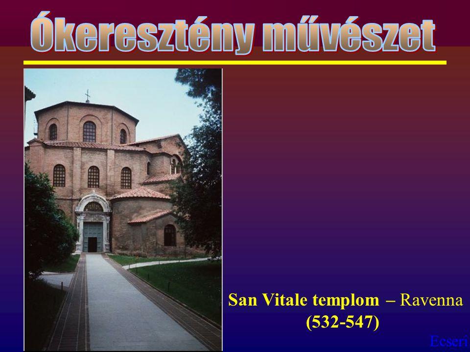 Ókeresztény művészet San Vitale templom – Ravenna (532-547)