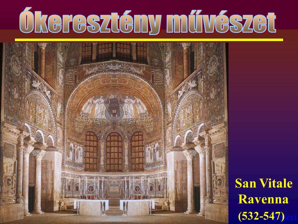 Ókeresztény művészet San Vitale Ravenna (532-547)