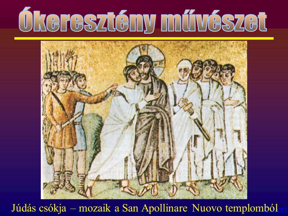 Ókeresztény művészet Júdás csókja – mozaik a San Apollinare Nuovo templomból