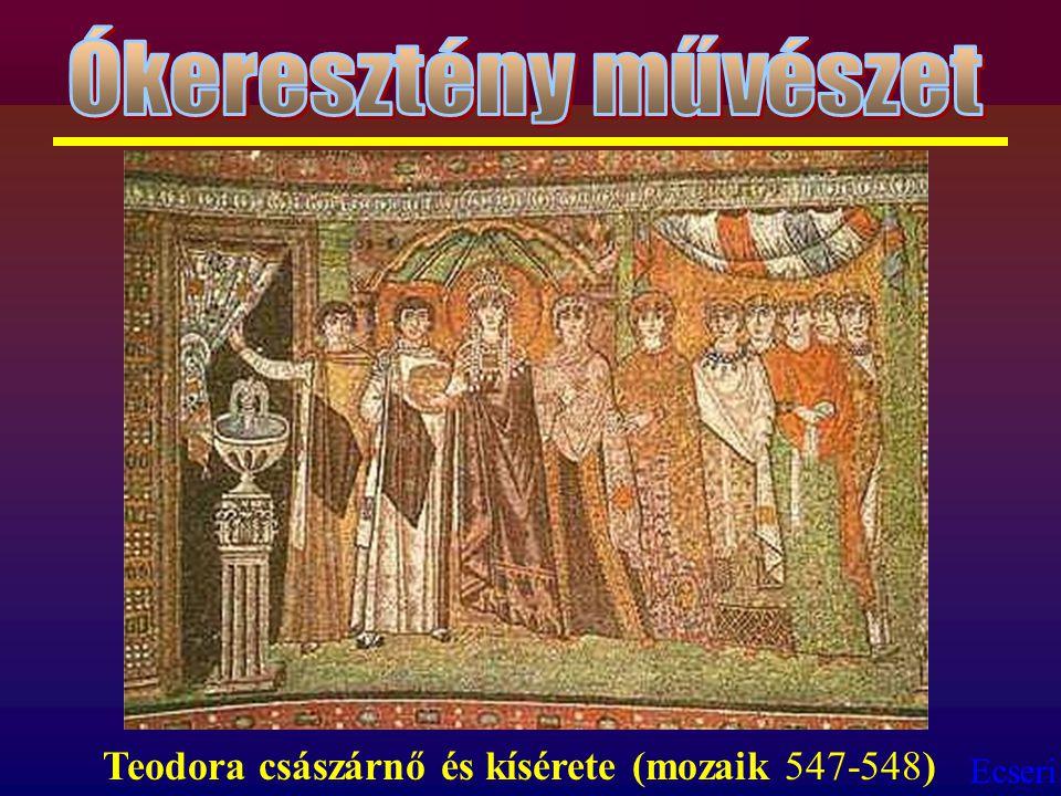 Ókeresztény művészet Teodora császárnő és kísérete (mozaik 547-548)