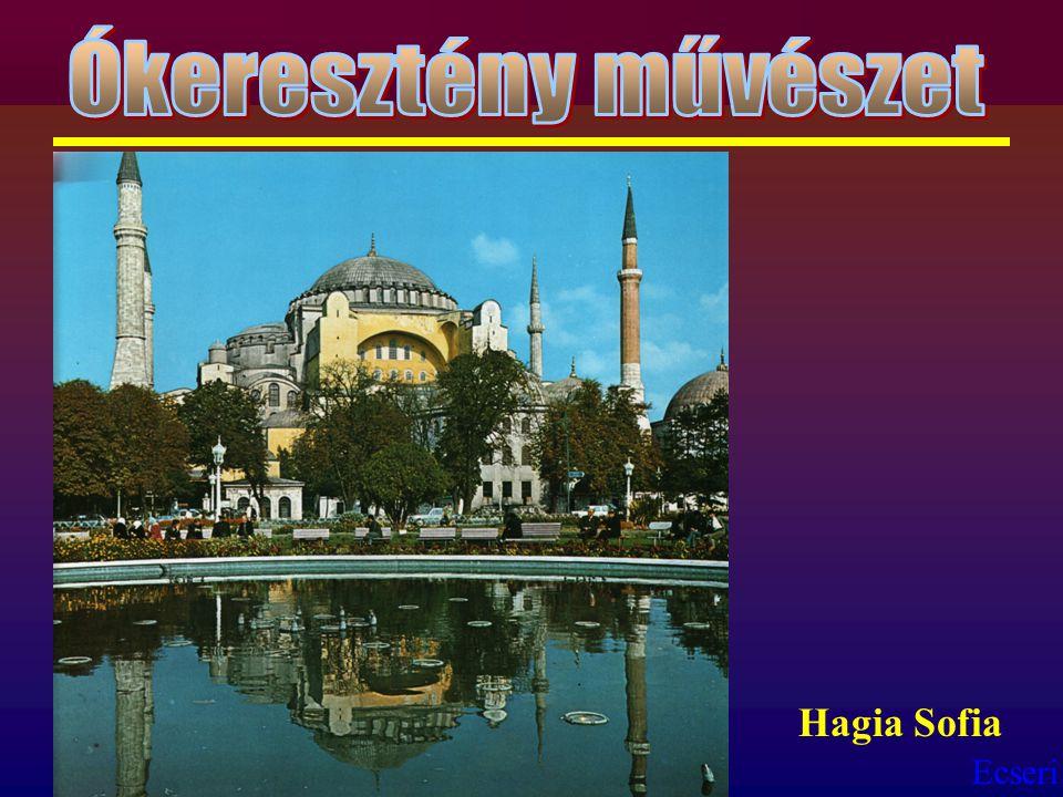 Ókeresztény művészet Hagia Sofia