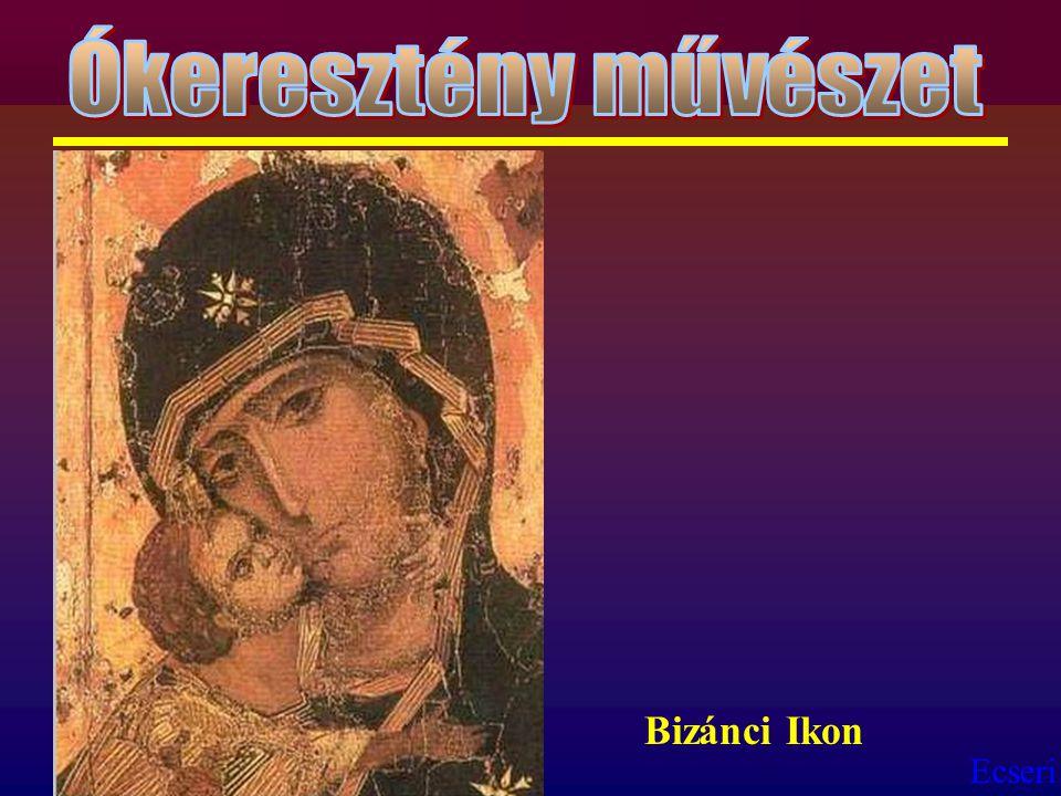 Ókeresztény művészet Bizánci Ikon