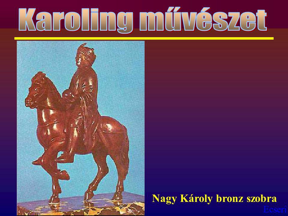 Karoling művészet Nagy Károly bronz szobra