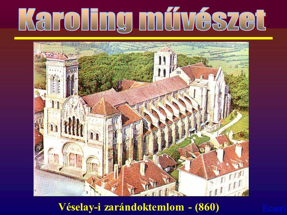 Karoling művészet Véselay-i zarándoktemlom - (860)