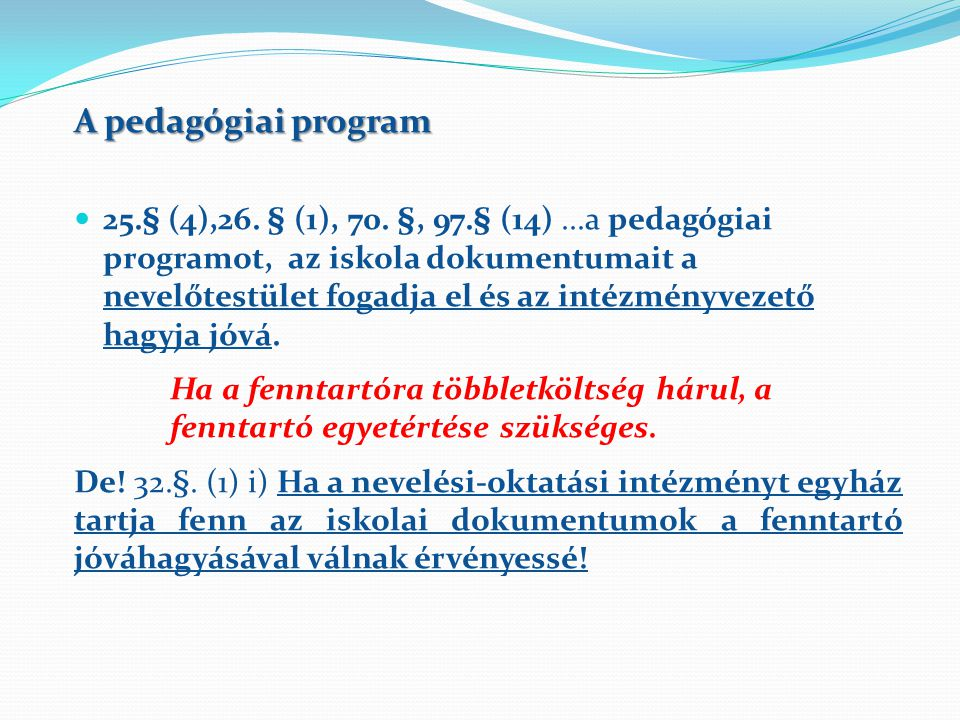 A pedagógiai program