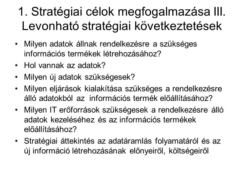 1. Stratégiai célok megfogalmazása III