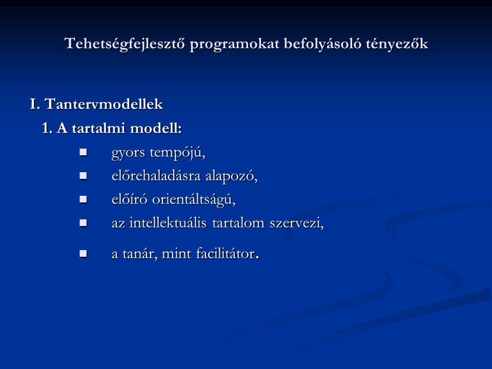 Tehetségfejlesztő programokat befolyásoló tényezők