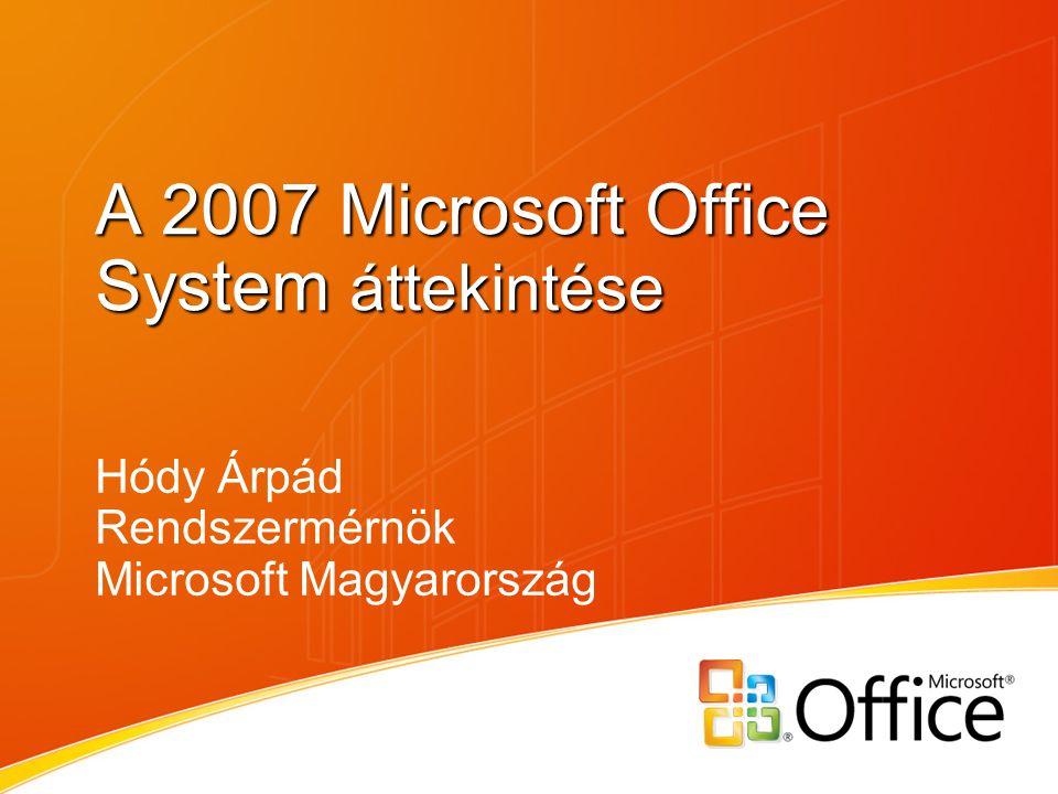 A 2007 Microsoft Office System áttekintése