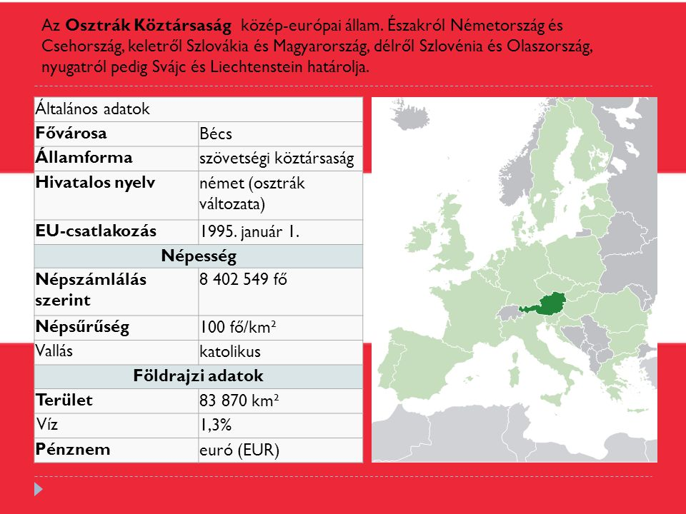 Az Osztrák Köztársaság közép-európai állam